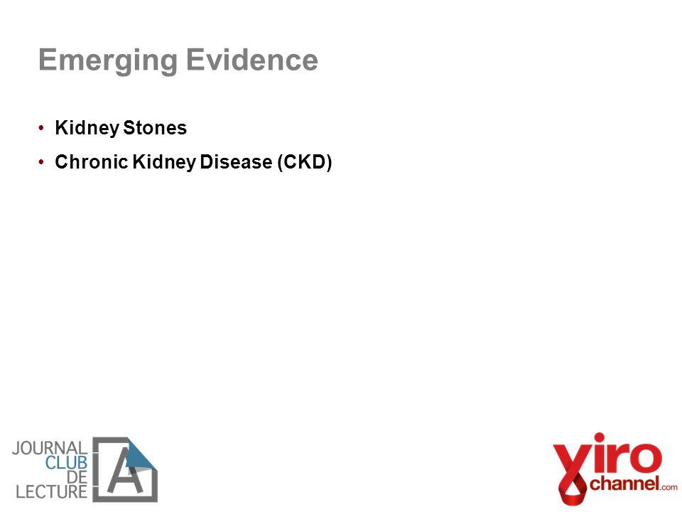 Emerging Evidence Kidney Stones Chronic Kidney Disease (CKD)