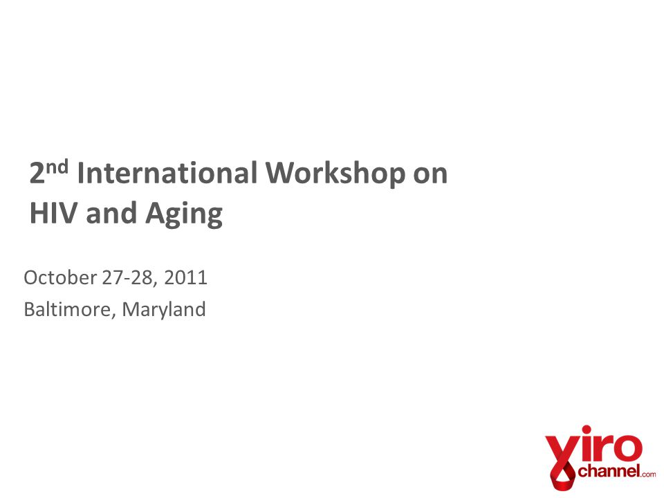 2nd International Workshop on HIV and Aging