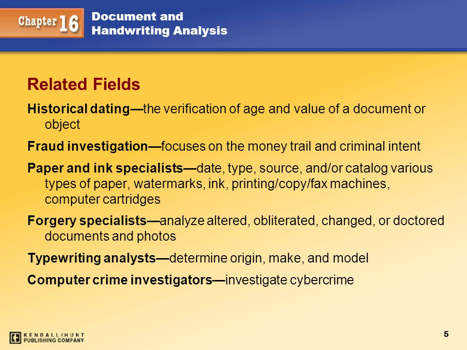 Chapter 15 Related Fields. Historical dating—the verification of age and value of a document or object.