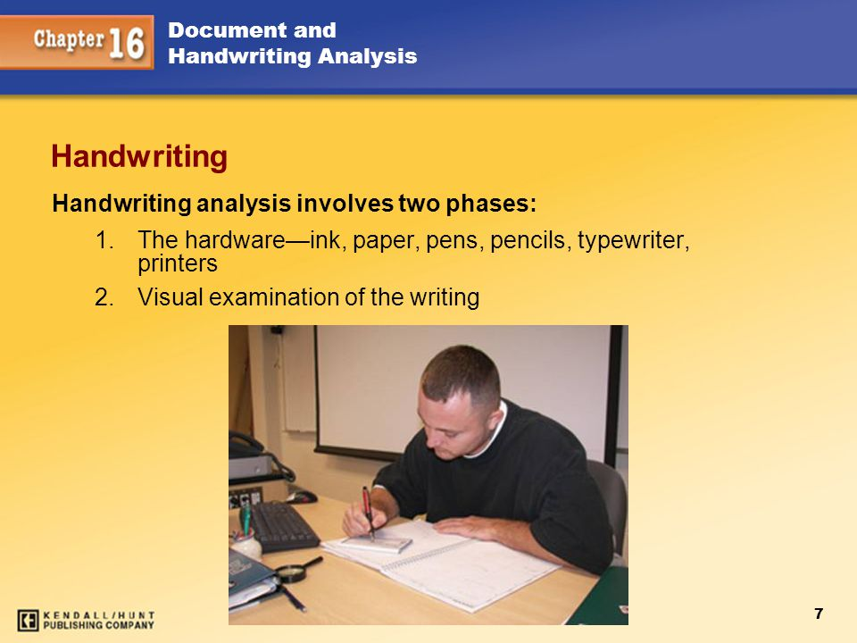 Handwriting Handwriting analysis involves two phases: