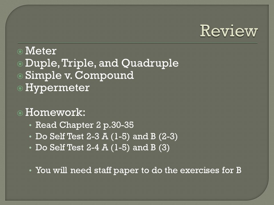 Review Meter Duple, Triple, and Quadruple Simple v. Compound