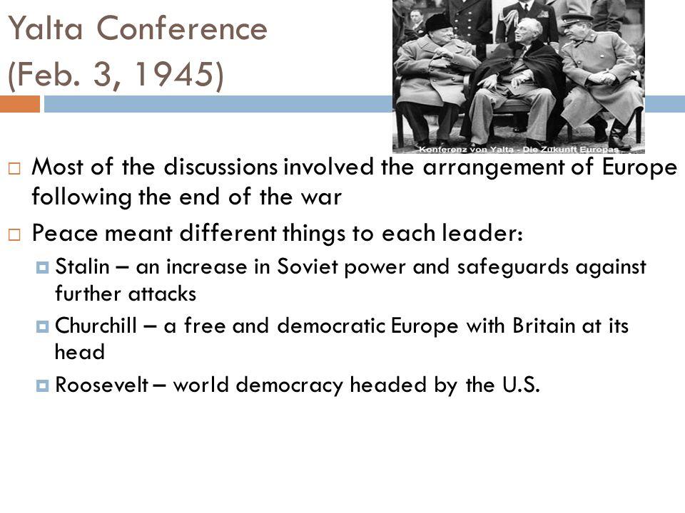 Yalta Conference (Feb. 3, 1945)