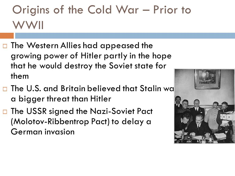 Origins of the Cold War – Prior to WWII