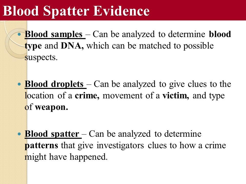 Blood Spatter Evidence