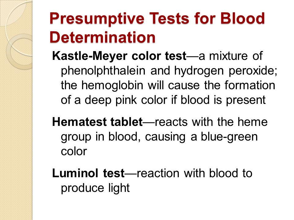 Presumptive Tests for Blood Determination