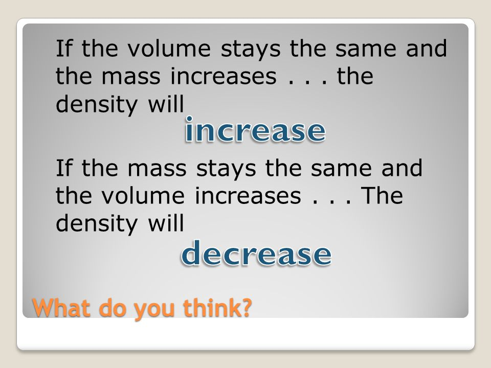increase decrease What do you think