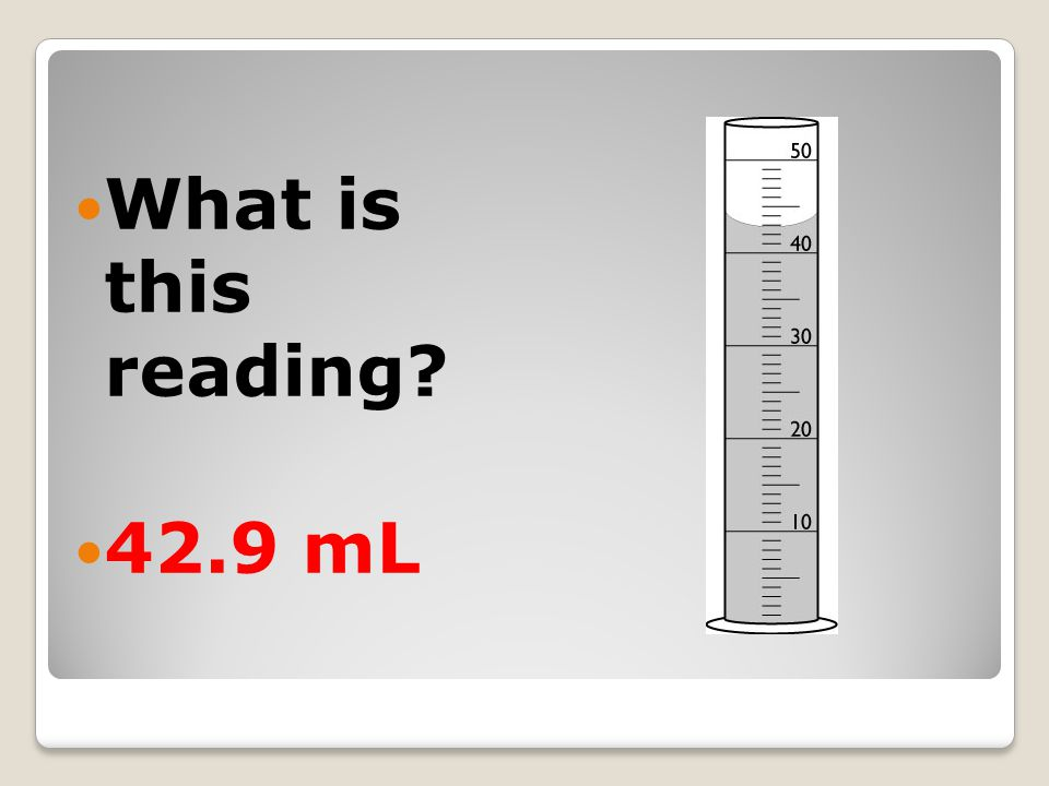 What is this reading 42.9 mL