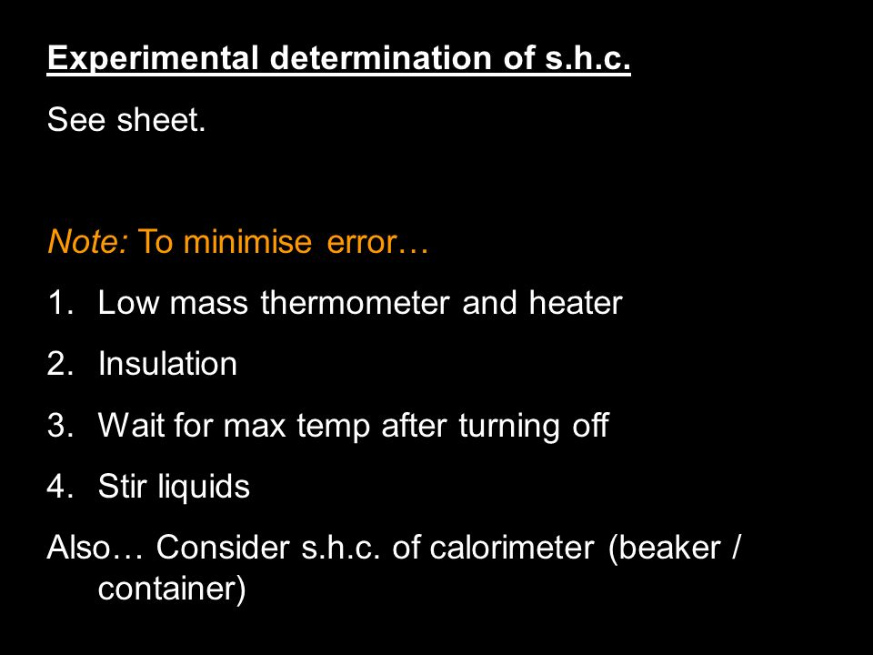 Experimental determination of s.h.c.