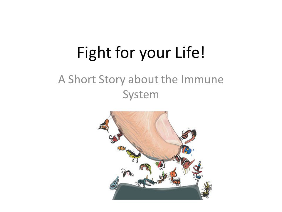 A Short Story about the Immune System
