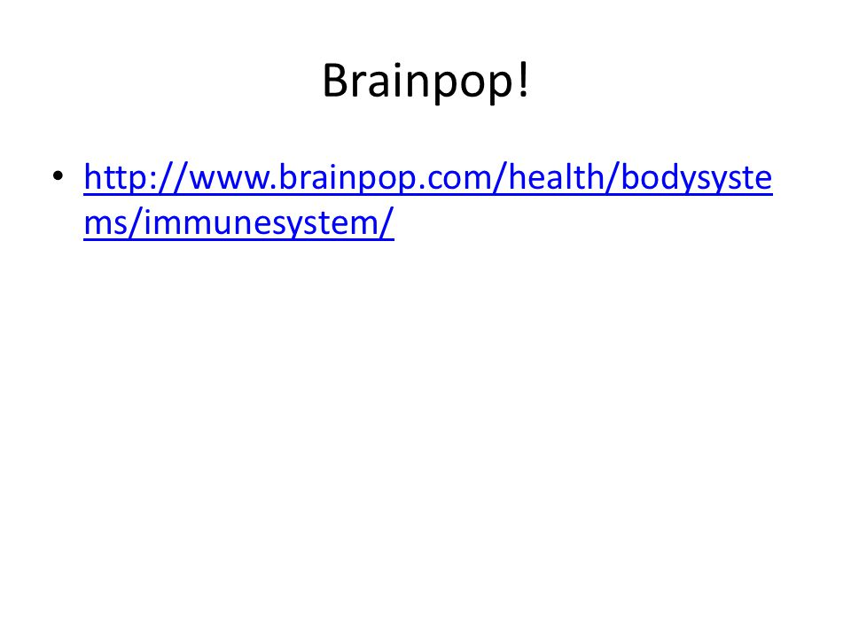 Brainpop! http://www.brainpop.com/health/bodysystems/immunesystem/
