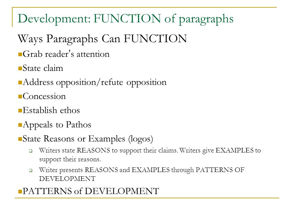 Development: FUNCTION of paragraphs