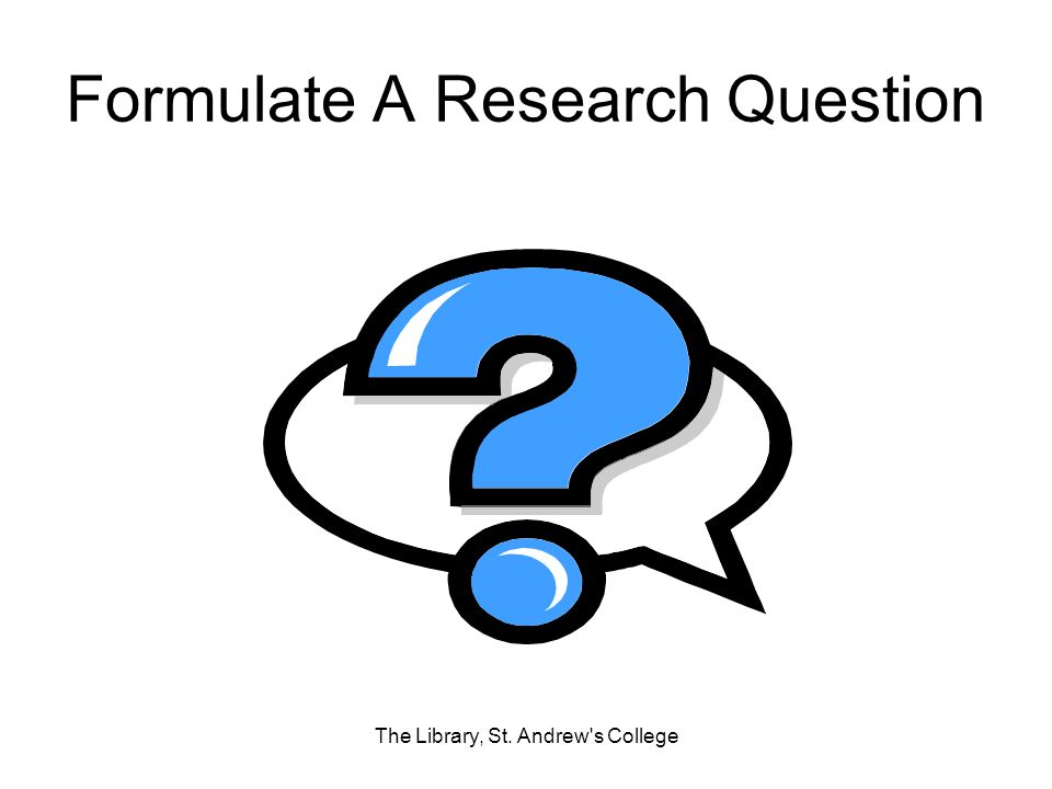 Formulate A Research Question