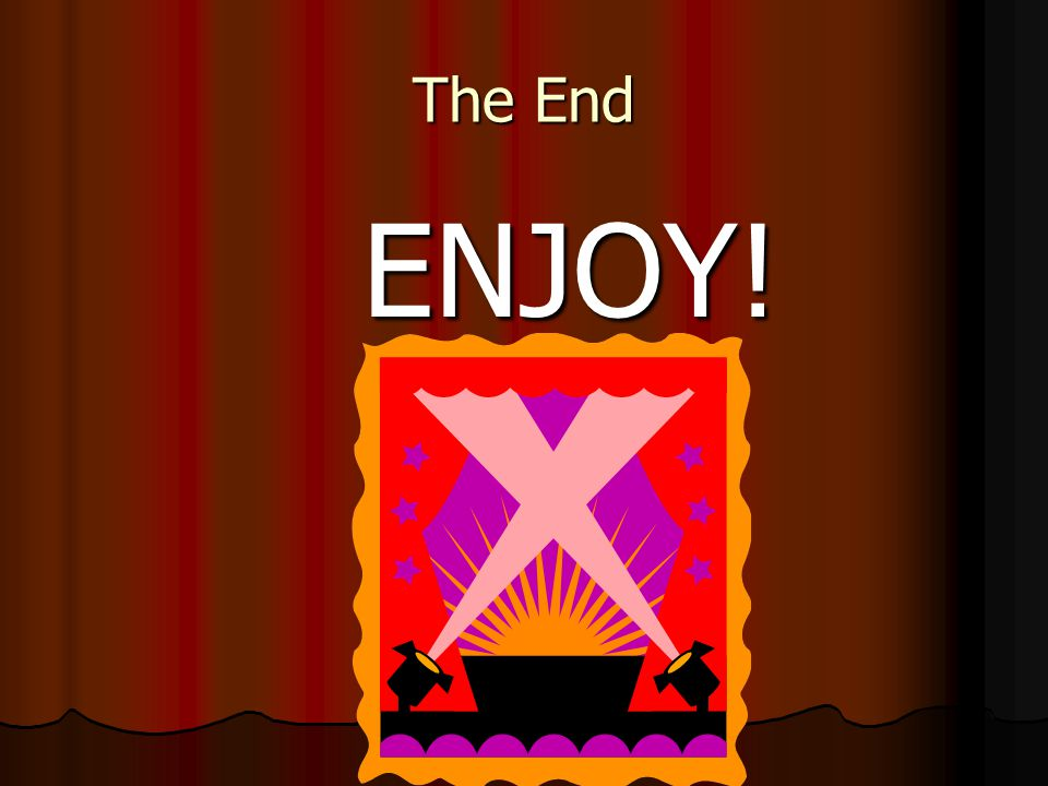 The End ENJOY!