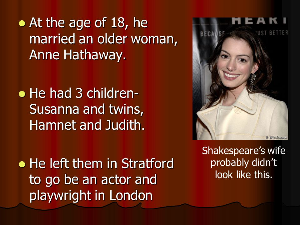 Shakespeare's wife probably didn't