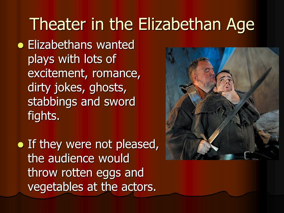 Theater in the Elizabethan Age