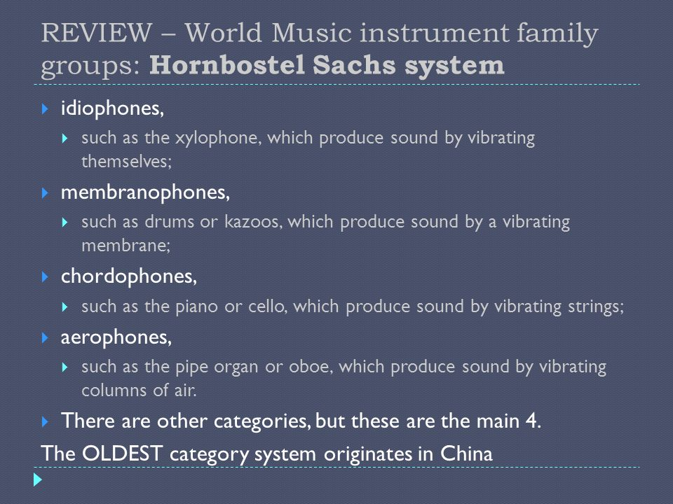 REVIEW – World Music instrument family groups: Hornbostel Sachs system