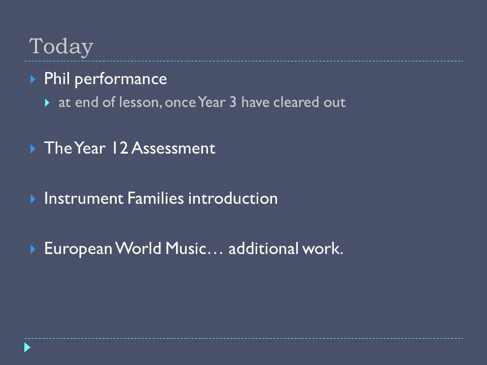 Today Phil performance The Year 12 Assessment