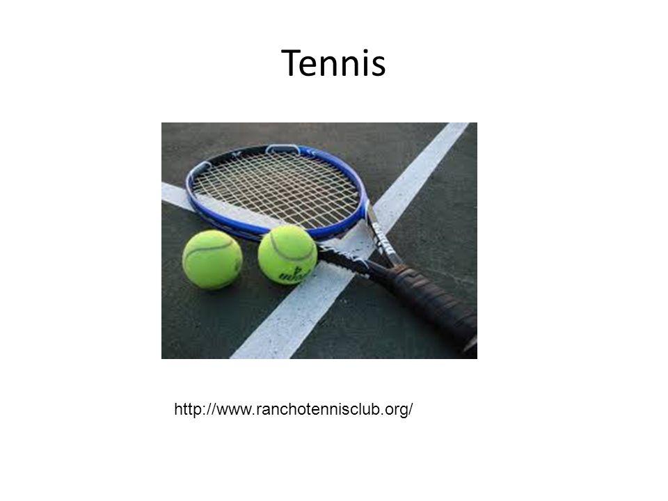 Tennis http://www.ranchotennisclub.org/