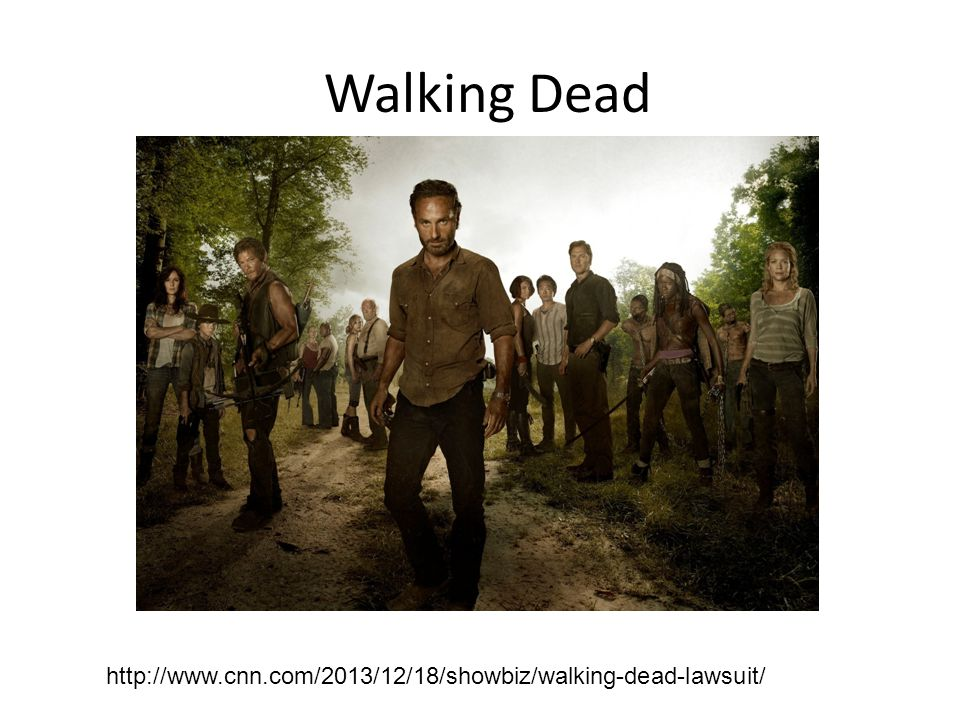 Walking Dead http://www.cnn.com/2013/12/18/showbiz/walking-dead-lawsuit/