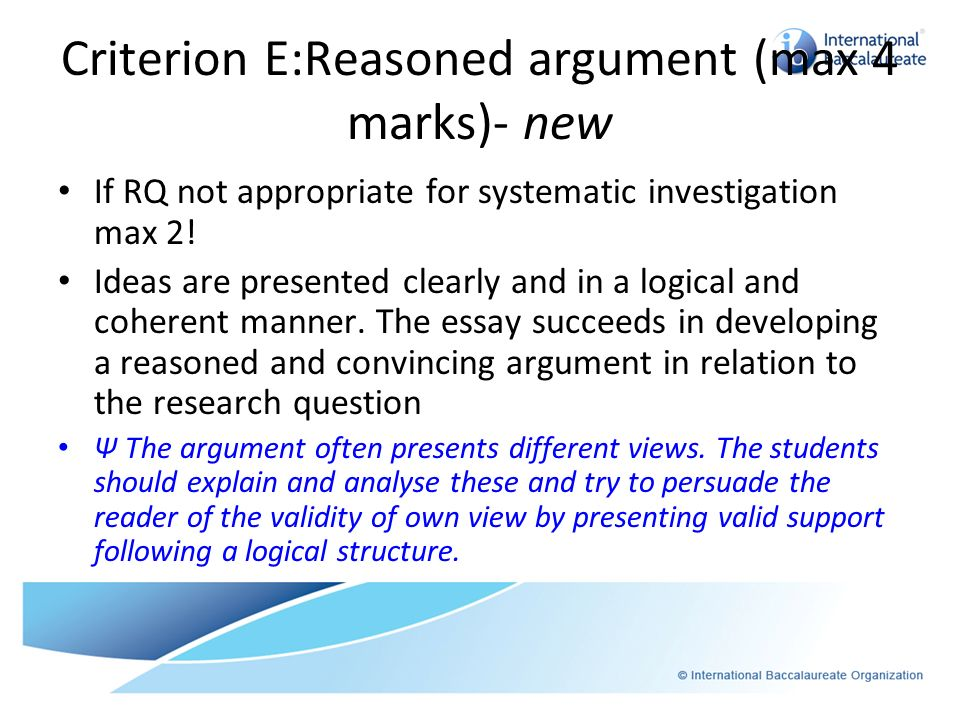 Criterion E:Reasoned argument (max 4 marks)- new