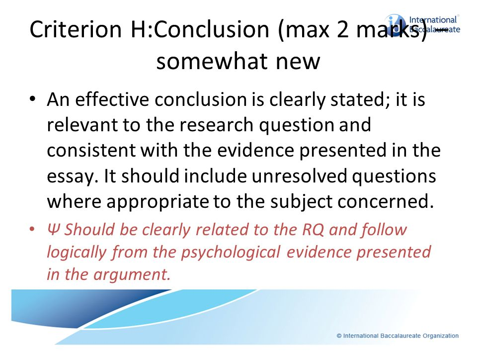 Criterion H:Conclusion (max 2 marks) – somewhat new