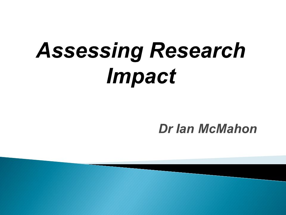 Assessing Research Impact