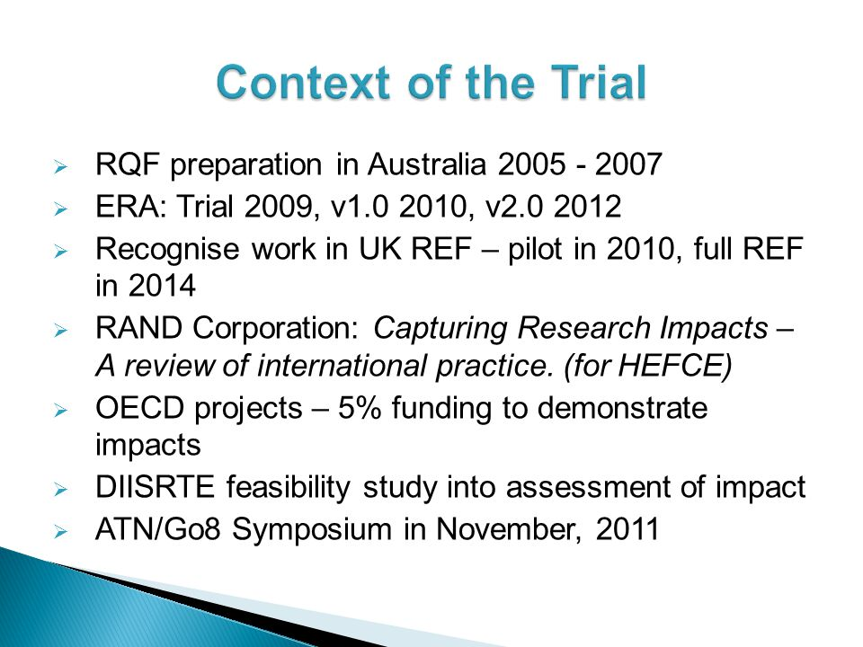 Context of the Trial RQF preparation in Australia 2005 - 2007