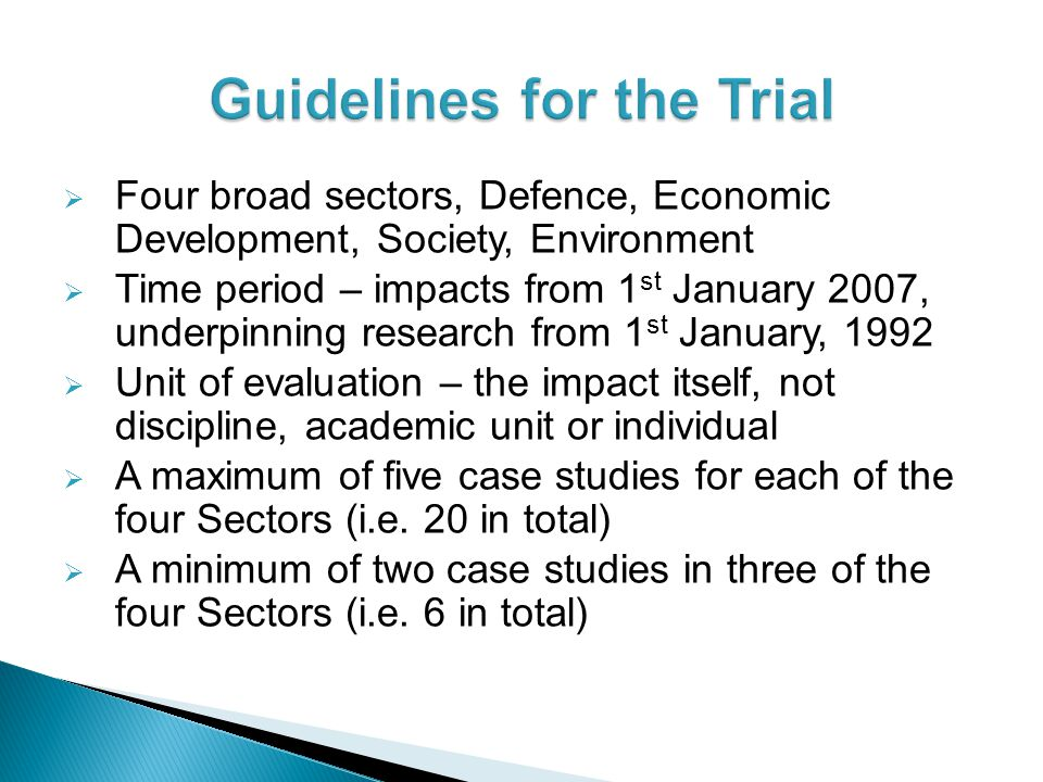 Guidelines for the Trial