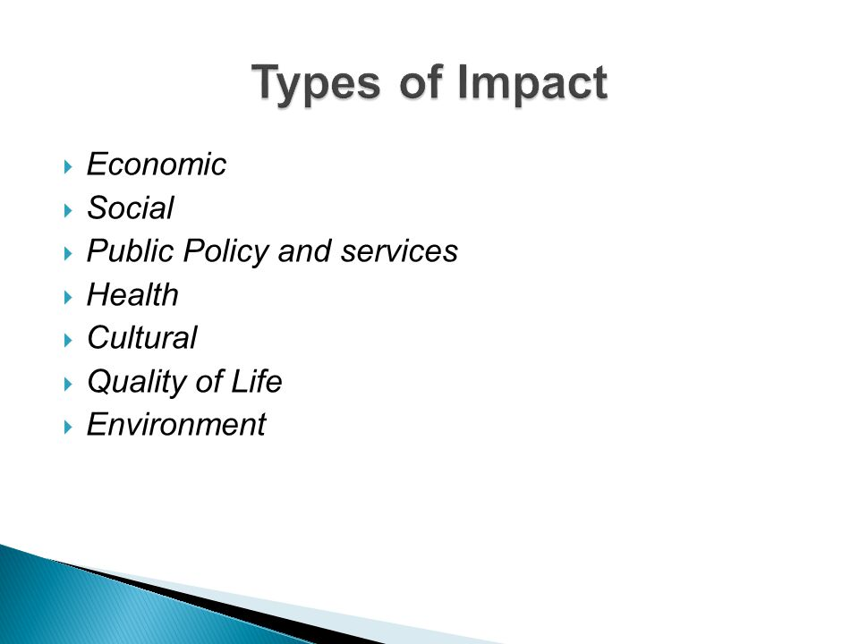 Types of Impact Economic Social Public Policy and services Health