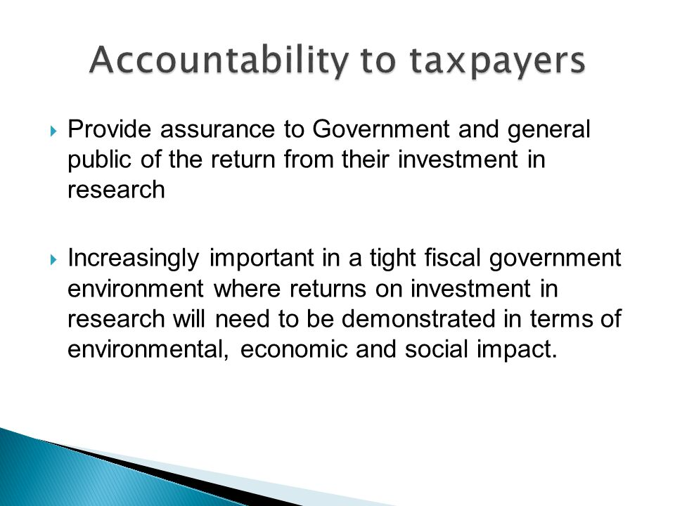 Accountability to taxpayers