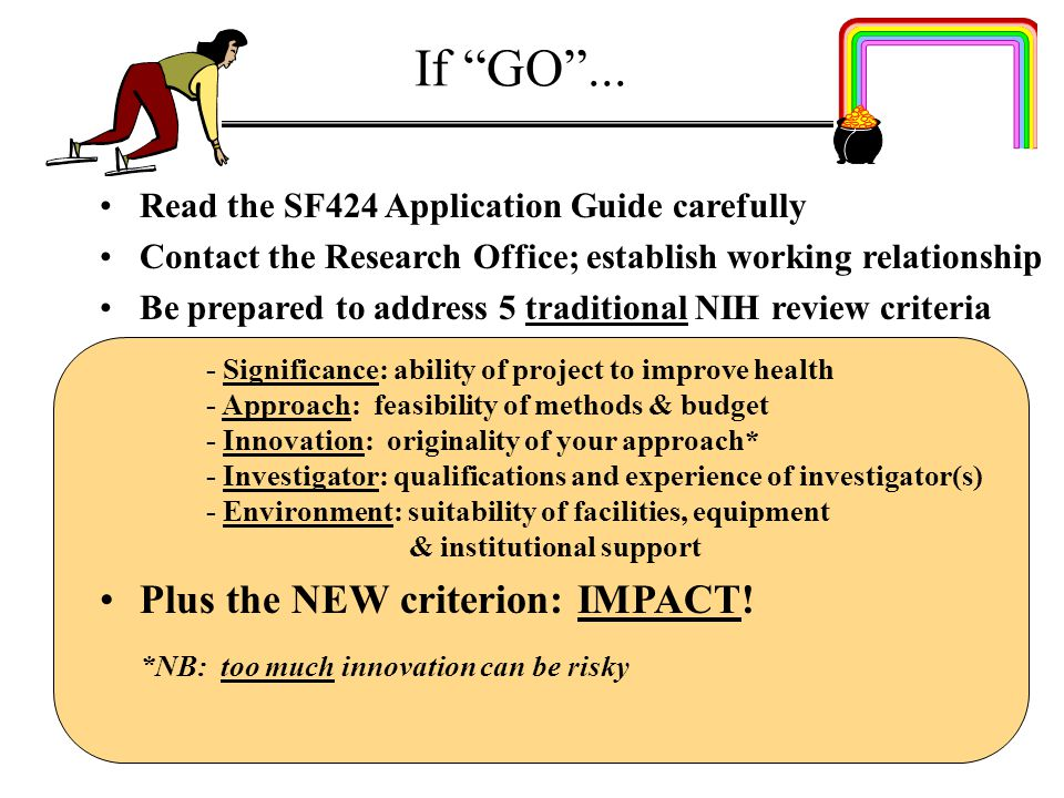 If GO ... Plus the NEW criterion: IMPACT!