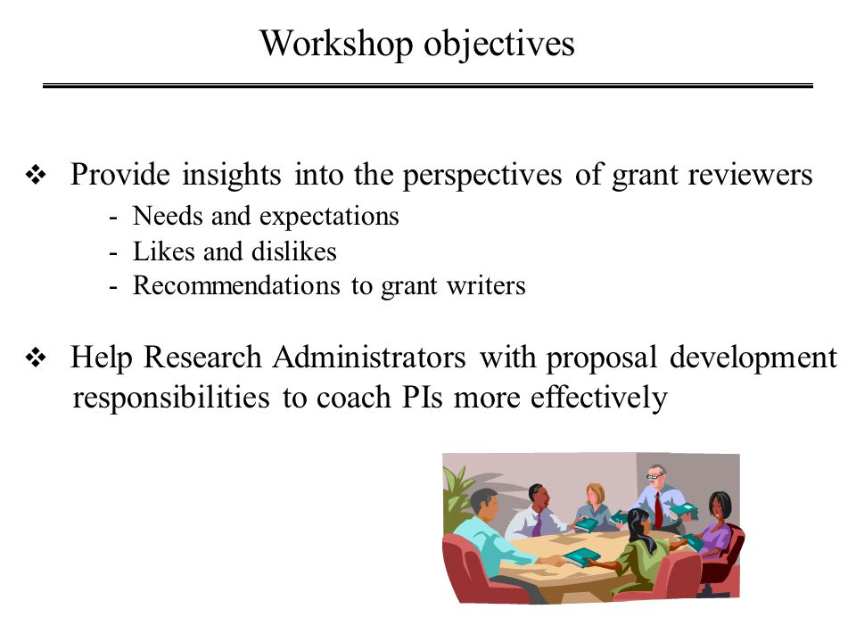 Workshop objectives responsibilities to coach PIs more effectively