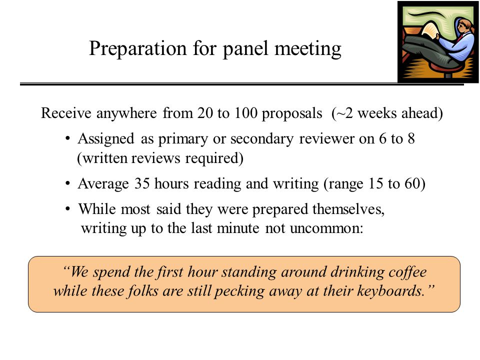 Preparation for panel meeting