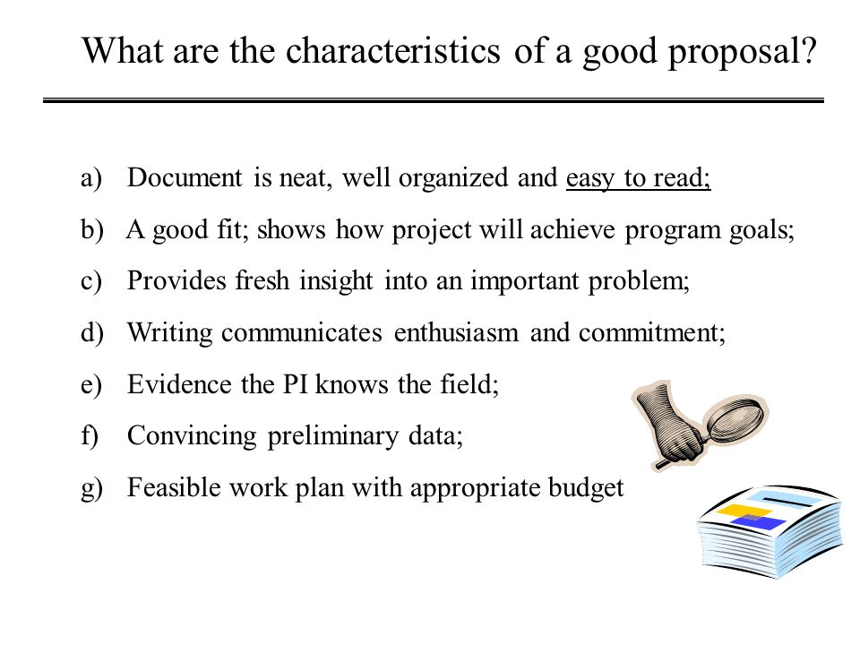 What are the characteristics of a good proposal