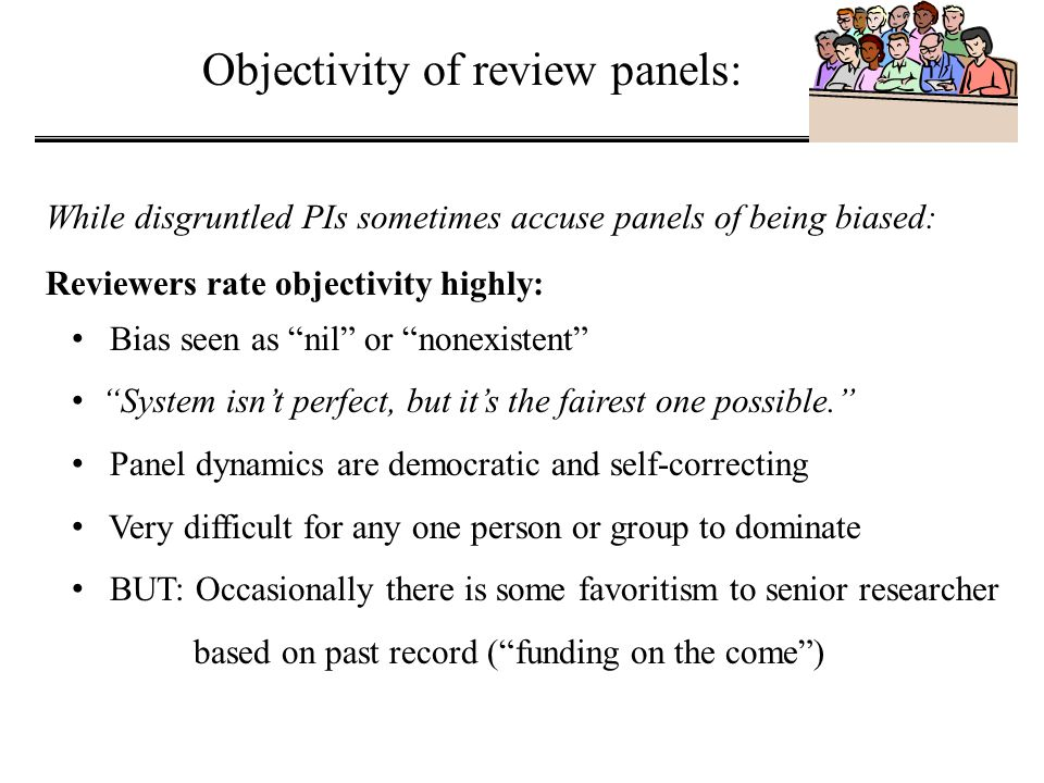Objectivity of review panels: