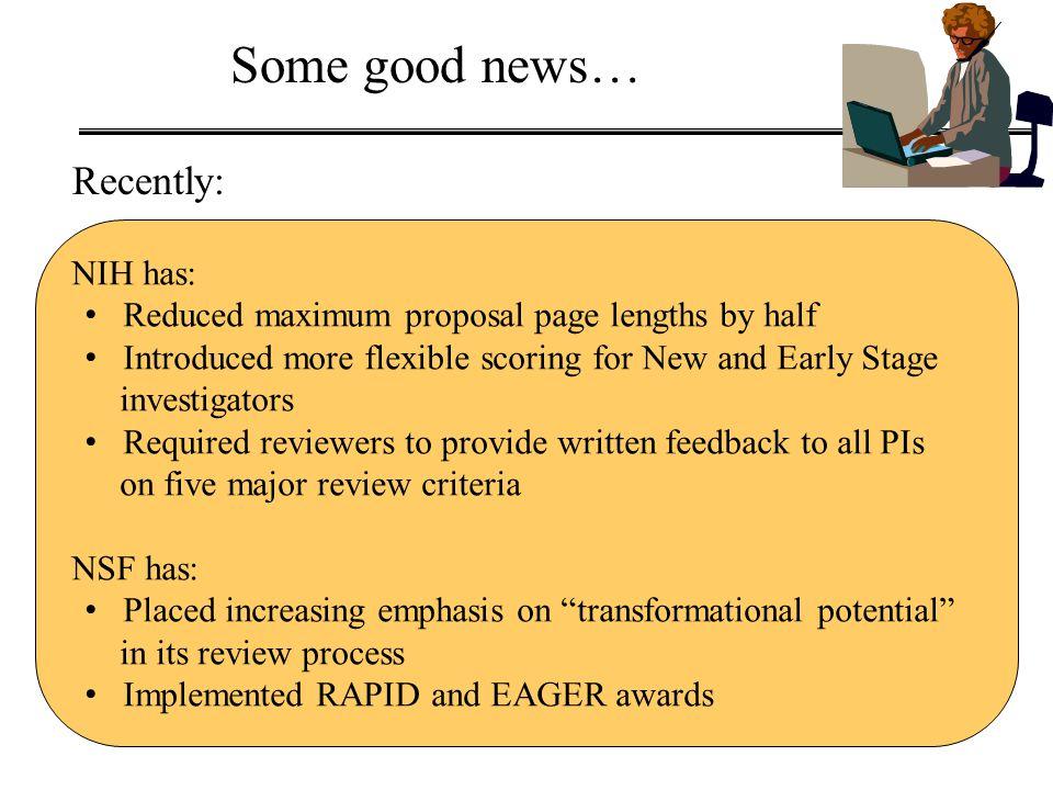 Some good news… Recently: NIH has:
