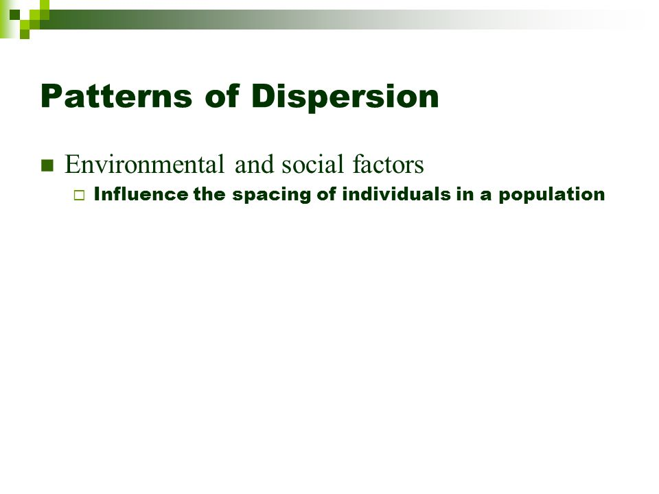 Patterns of Dispersion