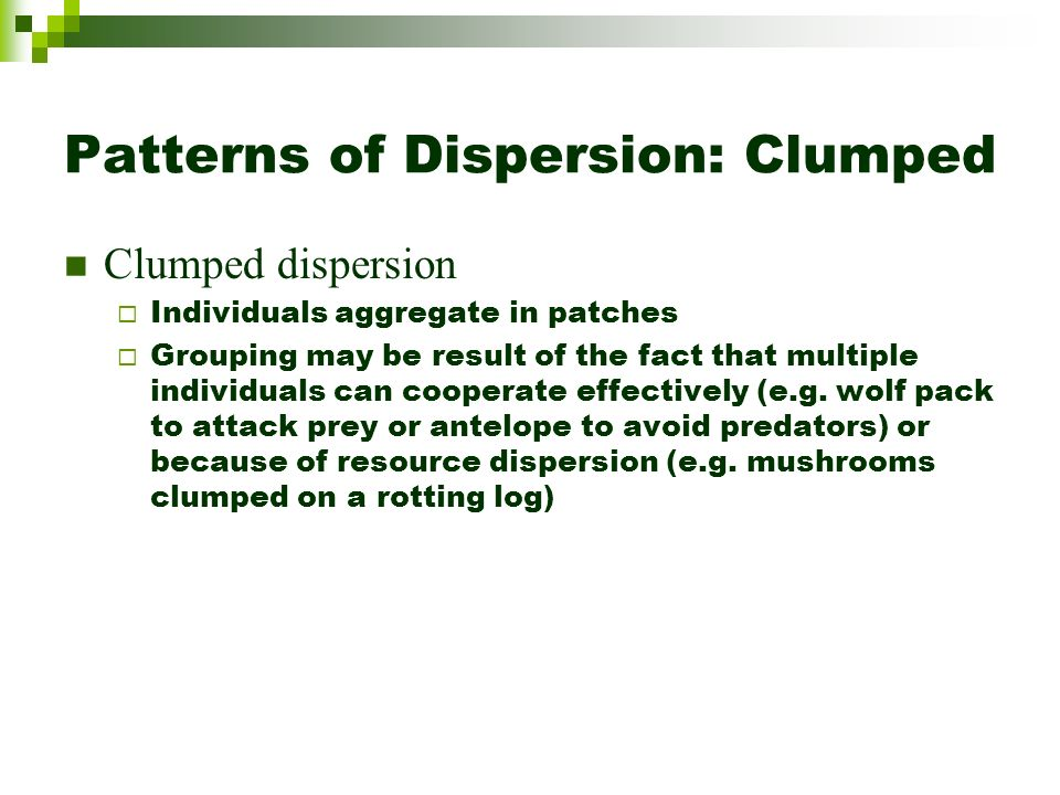 Patterns of Dispersion: Clumped