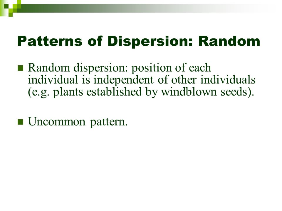 Patterns of Dispersion: Random
