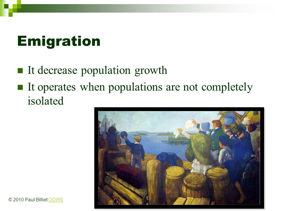 Emigration It decrease population growth