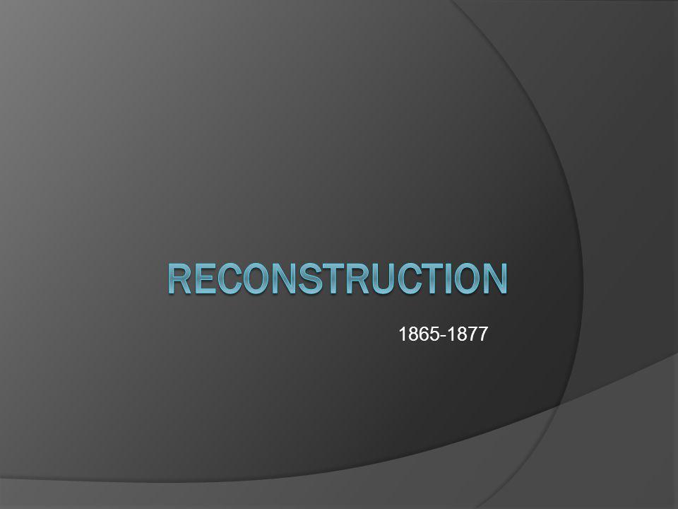 1865-1877 Reconstruction