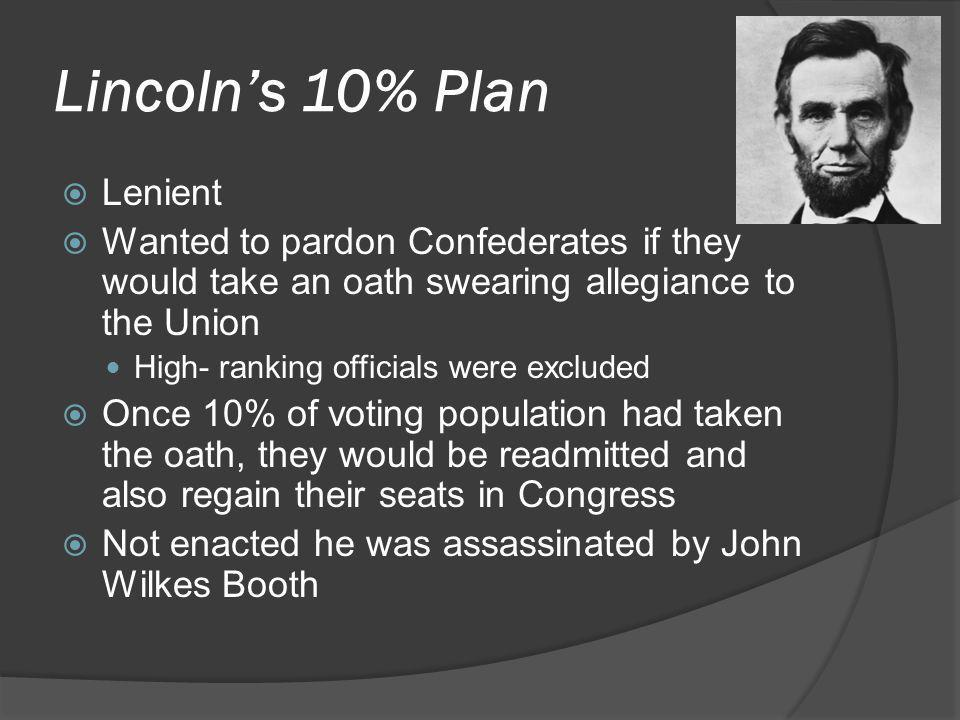 Lincoln's 10% Plan Lenient
