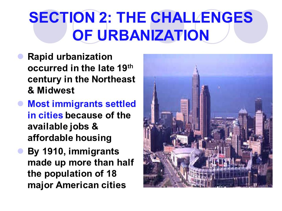 SECTION 2: THE CHALLENGES OF URBANIZATION