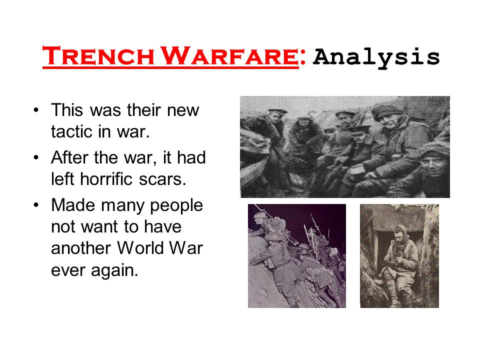 Trench Warfare: Analysis