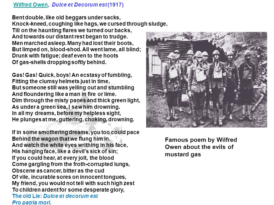 Famous poem by Wilfred Owen about the evils of mustard gas