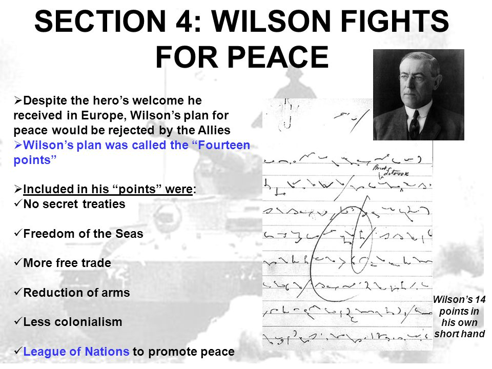 SECTION 4: WILSON FIGHTS FOR PEACE