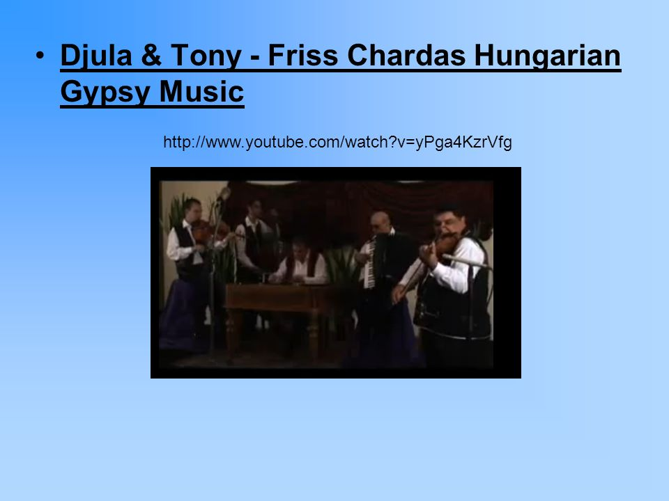 Djula & Tony - Friss Chardas Hungarian Gypsy Music