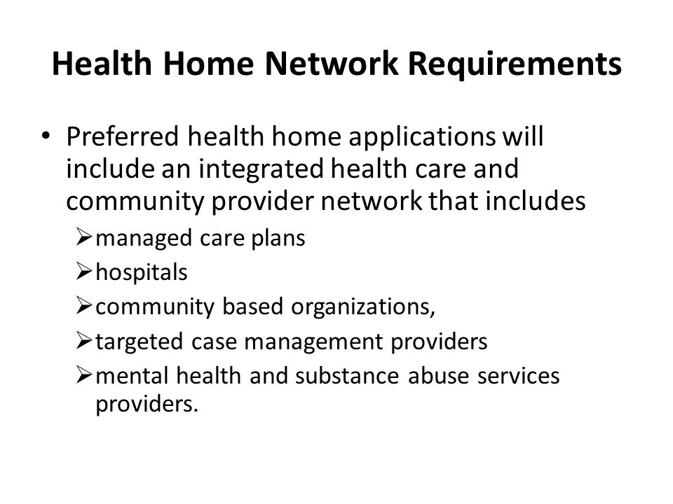 Health Home Network Requirements