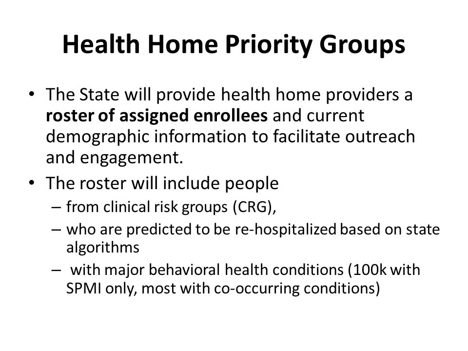 Health Home Priority Groups