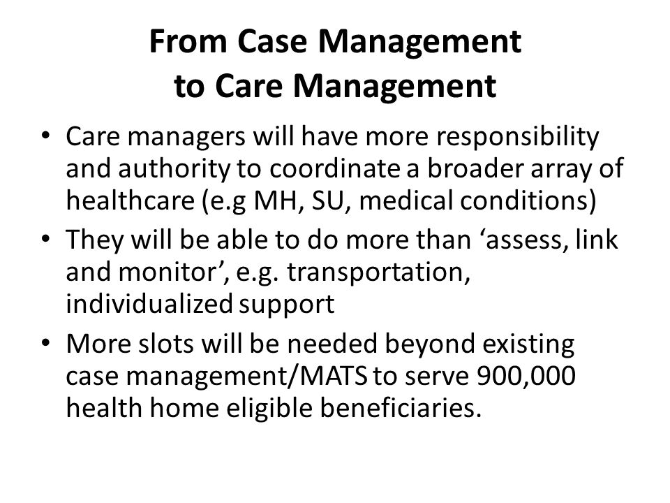 From Case Management to Care Management